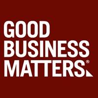 Good Business Matters