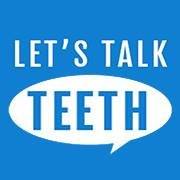 Let's Talk Teeth
