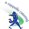 A Cappella Catering
