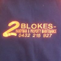 2 Blokes - Handyman & Property Maintenance