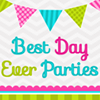 Best Day Ever Parties