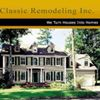 Classic Remodeling, Inc.