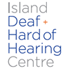 Island Deaf and Hard of Hearing Centre (IDHHC)