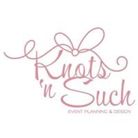 Knots 'N Such Event Planning & Design