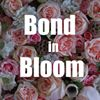 Bond in Bloom