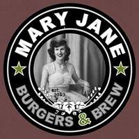 Mary Jane Burgers & Brew