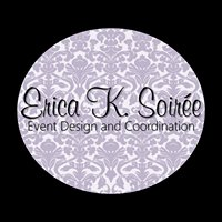 Erica K. Soirée • Event Design and Coordination
