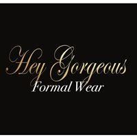 Hey Gorgeous Formal Wear