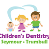 Children's Dentistry of Trumbull and Seymour