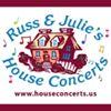 Russ & Julie's House Concerts