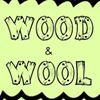 Wood & Wool