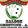 The Four Deuces Saloon