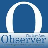 The Bay Area Observer -  La Porte, Morgan's Point, Shoreacres & Seabrook