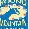 Round Mountain Creamery
