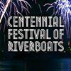 Centennial Festival of Riverboats
