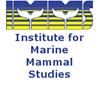 The Institute for Marine Mammal Studies