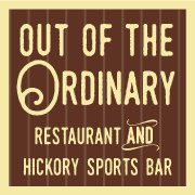 Out of the Ordinary Restaurant and Hickory Sports Bar