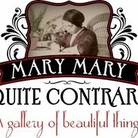 Mary Mary Quite Contrary Gallery