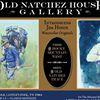 Old Natchez House Gallery