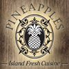 Pineapples - Island Fresh Cuisine