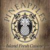 Pineapples - Island Fresh Cuisine
