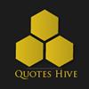 Quotes Hive