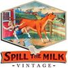 Spill The Milk Vintage