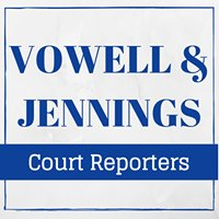 Vowell & Jennings Court Reporters