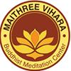 Maithree Vihara Buddhist Meditation Center