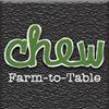 CHEW Farm-to-Table