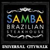Samba Brazilian Steakhouse Universal CityWalk