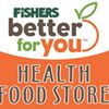 Fishers Foods - Better For You