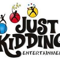Just Kidding Family Entertainment