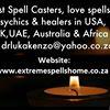 Best Spell Casters, love spells, Psychics & healers worldwide +27603644395