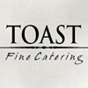 Toast Fine Catering