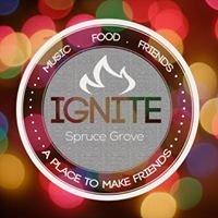 Ignite Spruce Grove