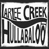 Larlee Creek Hullabaloo