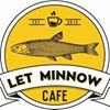 Let Minnow Café