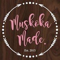 Muskoka Made.