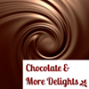 Chocolate & More Delights
