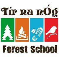 Tír na nÓg Forest School