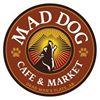 The Mad Dog Cafe & Market
