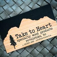 Take to Heart Specialty Wood Products