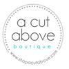 A Cut Above Boutique