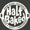 Half Baked Casseroles