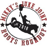 Mikey's Juke Joint Stampede Roots Round Up
