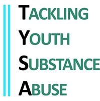 Tackling Youth Substance Abuse - TYSA
