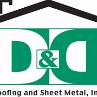D&D Roofing Sheet Metal, Inc.
