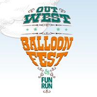 Out West Balloon Fest & Fun Run