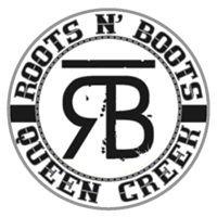 Roots N' Boots Queen Creek